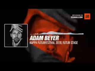 Listen #Techno #music with Adam Beyer - Kappa Futurfestival 2018, Futur Stage #Periscope
