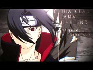 AMV Naruto: Uchiha Clan - In The End