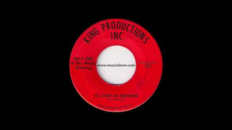 Billy Gee The Whole Shabang - Ill Stop At Nothing [King Productions] Psych Funk 45