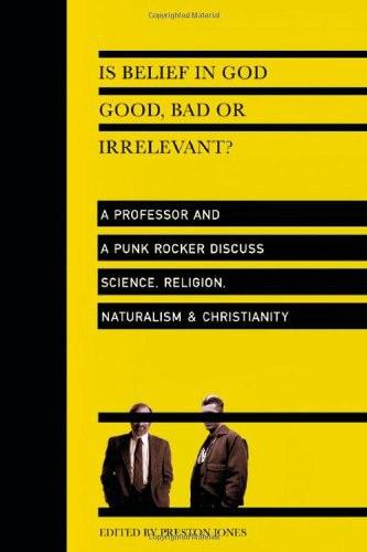 Is Belief in God Good Bad or I - Preston Jones