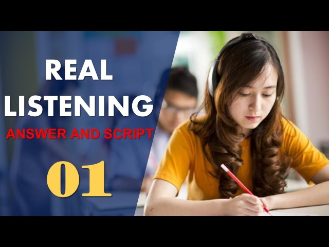 Real IELTS Listening Test 01 with answers and cripts
