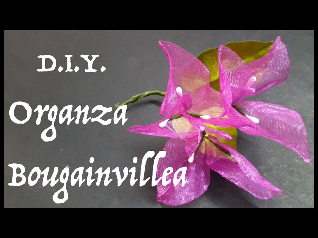 D.I.Y. Organza Bougainvillea | MyInDulzens