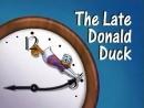 Кряк-Бряк (серия 8) - Опоздание, которого не было (Quack Pack - The Late Donald Duck)