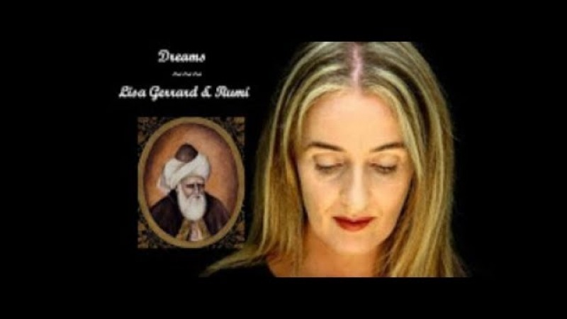 Dreams with Lisa Gerrard and Rumi (re-up)