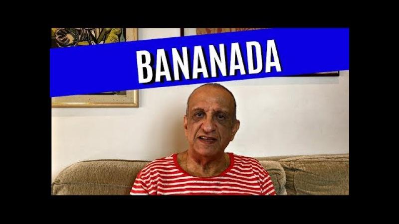 Sassarico do Bemvindo - Bananada