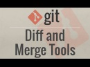 Git Tutorial Diff and Merge Tools