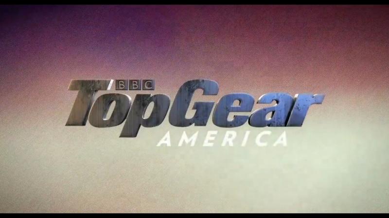 Топ Гир Америка 6 сезон 2 серия Магия автомобильного кино Top Gear America