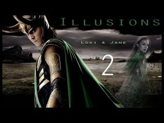 Illusions 2 | Loki & Jane (Pt 2/3)