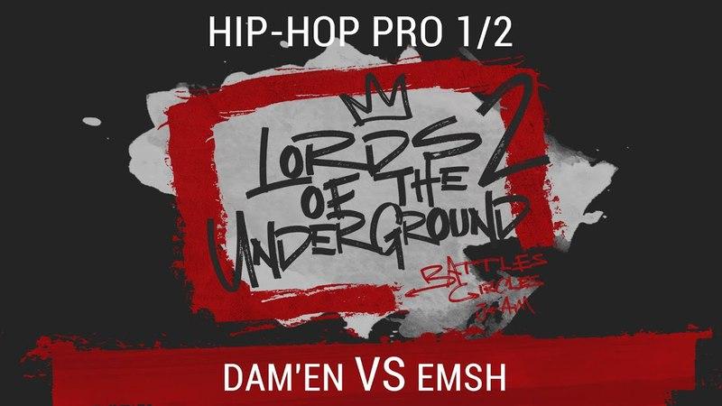 Dam'en VS Emsh Hip Hop PRO 1 2 LORDS OF THE UNDERGROUND 2