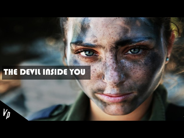 The Devil Inside You   Military Motivation (2017 ᴴᴰ)