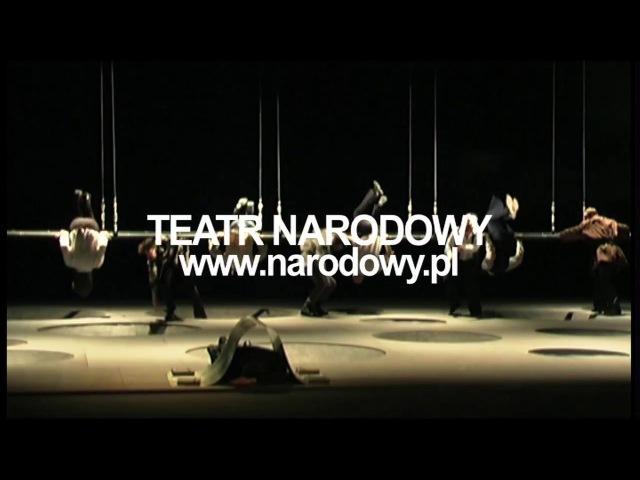 DZIADY Adama Mickiewicza, reż. Eimuntas Nekrošius, TEATR NARODOWY