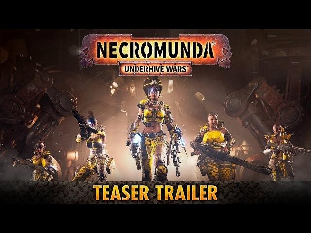 WARHAMMER 40000 Necromunda Underhive Wars Официальный трейлер