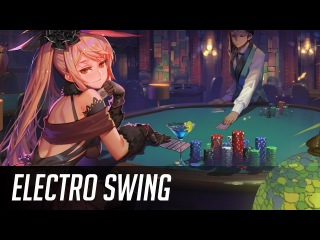 ►Best of ELECTRO SWING Mix March 2018◄ ~( ̄▽ ̄)~