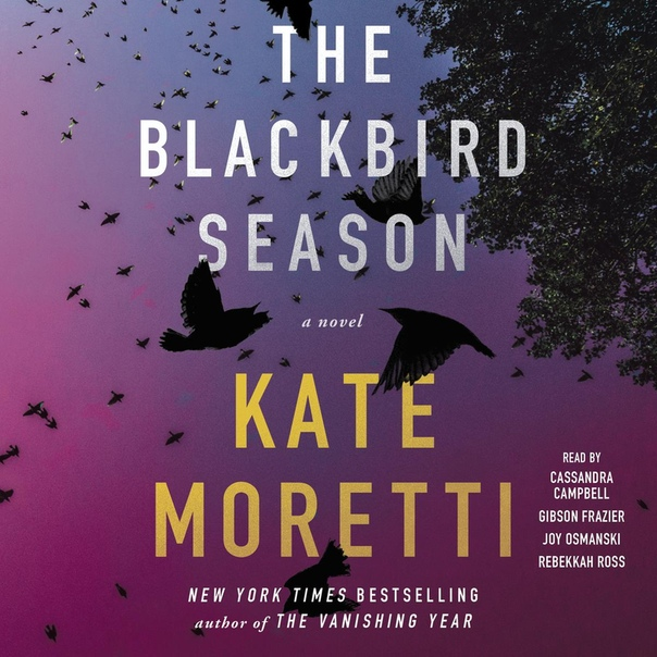 The Blackbird Season - Kate Moretti