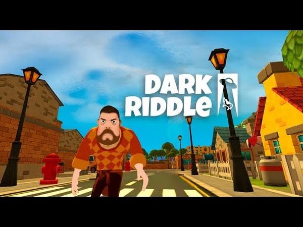 Обновление Dark Riddle Геймплей Трейлер
