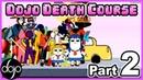 Dojo Death Course (Part 2) - Obstacle Course Collab