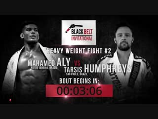 Mahamed Aly vs Tarsis Humphreys #blackbeltCBD