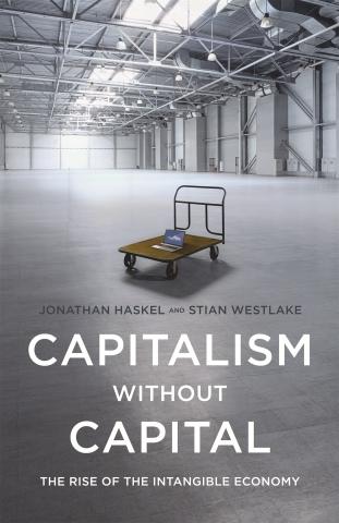 Capitalism Without Capital - Jonathan Haskel,Stian Westlake