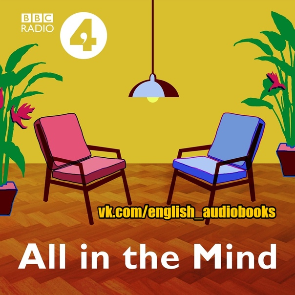 BBC RADIO 4 PODCAST: All in the Mind