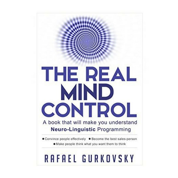 The Real Mind Control - A Book That Will Make You