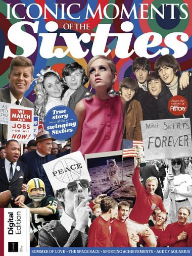 All About History - Iconic Moments of the Sixties