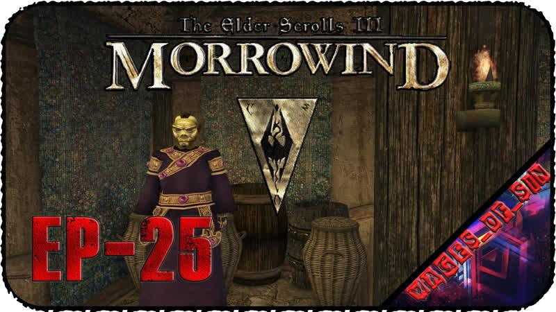 The Elder Scrolls III Morrowind EP 25 Стрим Солстхейм