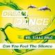 Dream Dance Alliance, Talla 2XLC - Can You Feel the Silence
