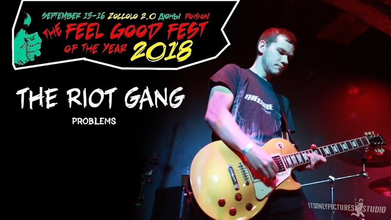 The Riot Gang Problems live@FEEL GOOD FEST 2018