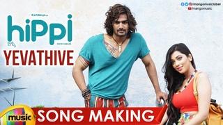 Yevathive Song Making   Hippi Telugu Movie   Kartikeya   Digangana   Nivas K Prasanna   Mango Music