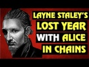 Alice In Chains Layne Staley's Lost Year