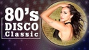 Best Disco Songs of the 80s 90s Disco Music 80s 90s Euro Dance Greatest Disco Hits 80 90 Remix