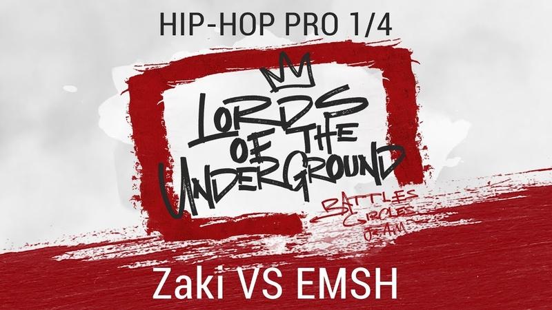 Zaki VS EMSH HIP HOP PRO 1 4 LORDS OF THE UNDERGROUND 3