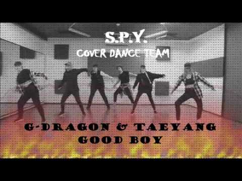 G-DragonTaeyang - Good boy (cover by S.P.Y. dance team)