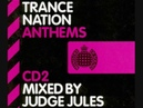 Trance Nation Anthems: Mixed By Judge Jules - CD2