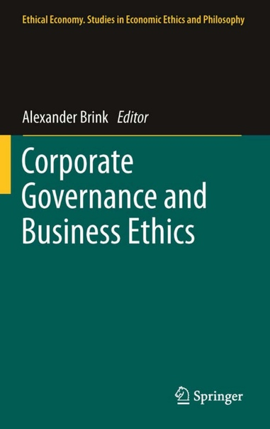 Corporate Governance and Business Ethics By Thomas Clarke (auth