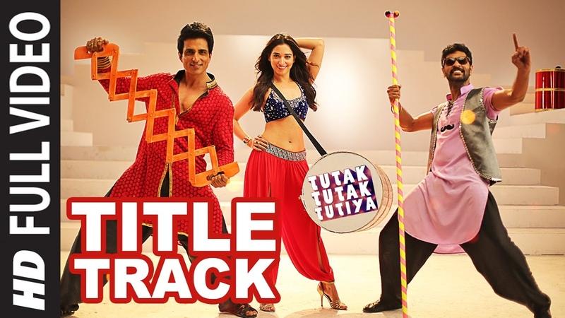 Tutak Tutak Tutiya Title Song Full Video Malkit Singh Kanika Kapoor Sonu Sood