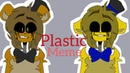 Plastic meme fnaf
