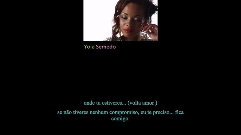 ANGOLA Singer- Yola Semedo- Volta Amor [Come Back, Baby]