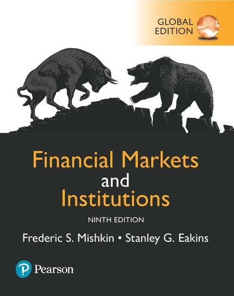 Financial Markets and Institutions, Global Edition, 9th edition