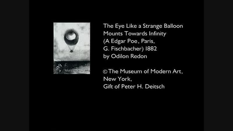 Odilon Redon or the eye like a strange balloon mounts toward infinity - Guy Maddin (1995)
