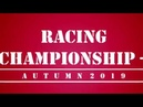 Racing Championship Autumn 2019