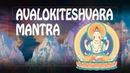 Great Compassion mantra - Goddess of Mercy saves from all disasters – Avalokiteshvara ॐ 2019 PM