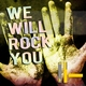 Aibohponhcet, Boiler K - We Will Rock You