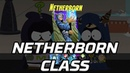 [South Park: The Fractured But Whole] Netherborn Class Gameplay (All Abilities Ultimate)