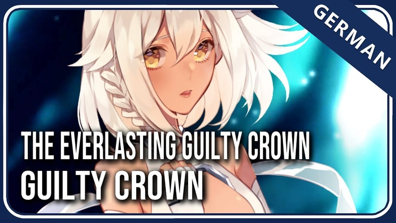 Guilty Crown「The Everlasting Guilty Crown」- German ver. | Selphius