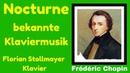 Frédéric Chopin Nocturne bekannte Klavierwerke Florian Stollmayer Klavier