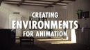 Creating Environments for Animation - Mix of 3D and 2D