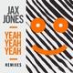 Jax Jones - Yeah Yeah Yeah
