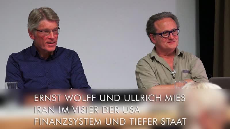 Ernst Wolff Ullrich Mies: Wie der Westen Krisen erzeugt und Kriege vorbereitet, Iran im US-Visier