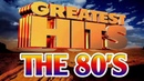 Greatest Hits Of The 80's 80's MUSIC HITS Best Oldies Songs Of The 80s